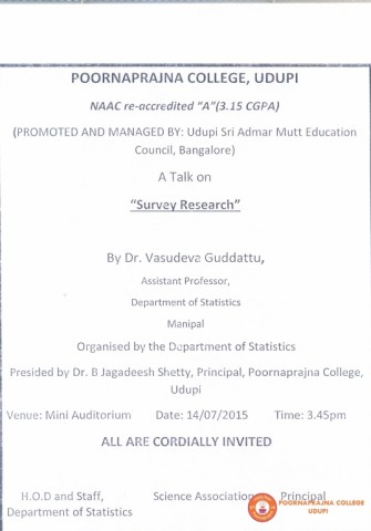 Guest lecturer on Survey Research by Dr. Vasudeva Guddattu Assistant Professor dept of Statistics Manipal on 14-07-2015